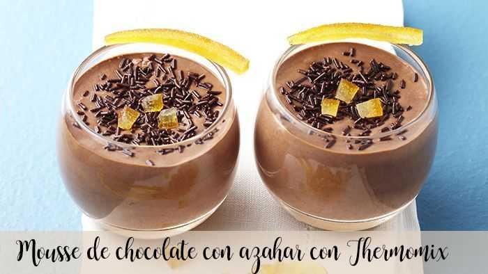 Schokoladenmousse mit Orangenblüte mit Thermomix