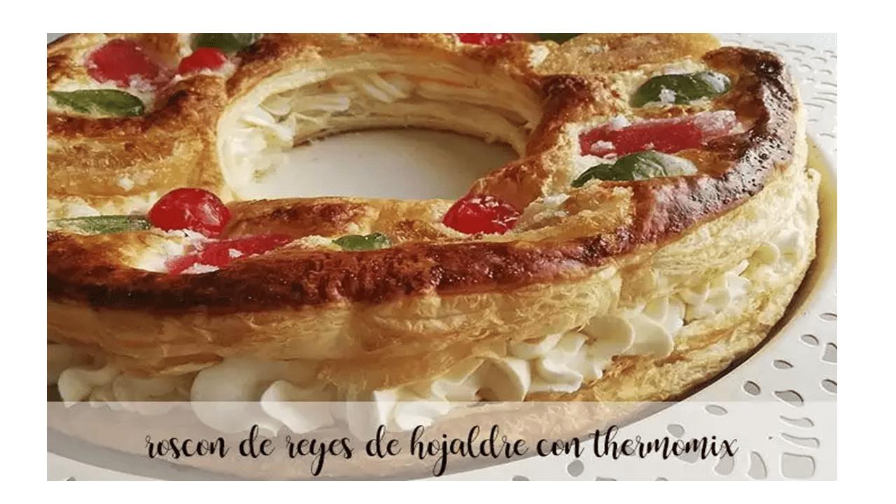 Blätterteig Roscón de Reyes mit Thermomix